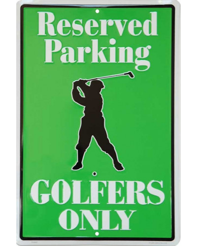 cedule Golfers Only Reserved Parking