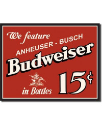 Plechová cedule Budweiser 15 cents 32 cm x 40 cm