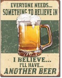 Plechová cedule Believe in Something 40 cm x 32 cm