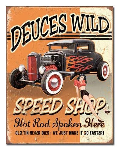 Plechová cedule Deuces Wild Speed Shop 40 x 32 cm