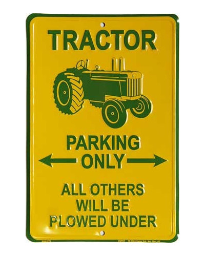 Cedule Tractor Parking only