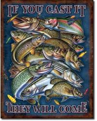 Plechová cedule Fishing - If You Cast It 40 cm x 32 cm