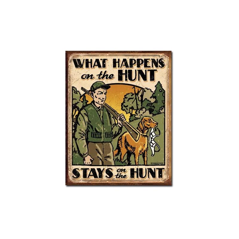 Plechová cedule Hunt - What Happens 40 cm x 32 cm