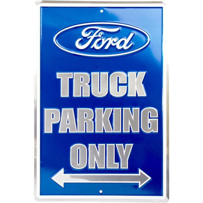 Plechová cedule Ford Truck Parking Only 45cm x 30 cm