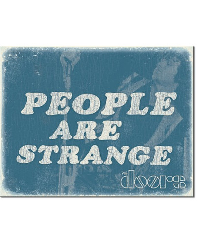 Plechová cedule DOORS - People are Strange 40 cm x 32 cm