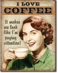Plechová cedule Coffee - Paying Attention 40 cm x 32 cm