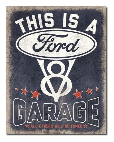 Plechová cedule V8 Ford Garage 32cm x 40 cm