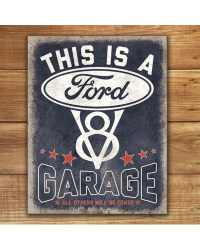 Plechová cedule V8 Ford Garage 32cm x 40 cm p