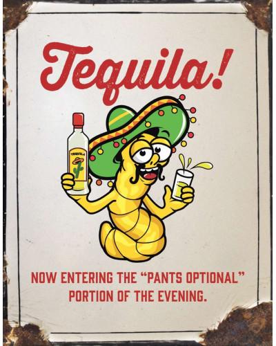 Plechová cedule Tequila - Pants Optional 32 cm x 40 cm