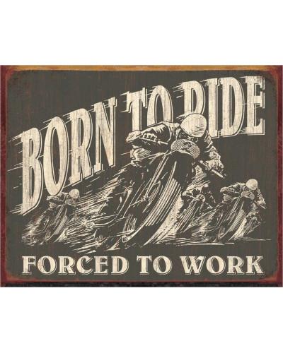 Plechová cedule Born to Ride 40 cm x 32 cm